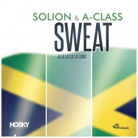 SOLION & A-CLASS - SWEAT (A LA LA LA LA LONG)